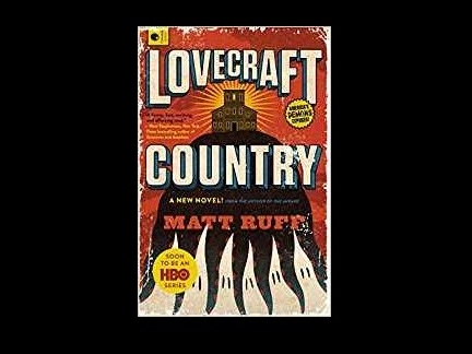 Fantasy: Lovecraft Country von Matt Ruff