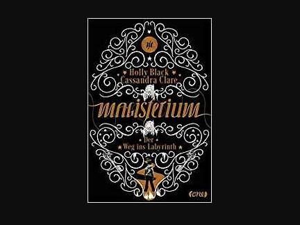 Jugendfantasy: Magisterium von Holly Black und Cassandra Clare