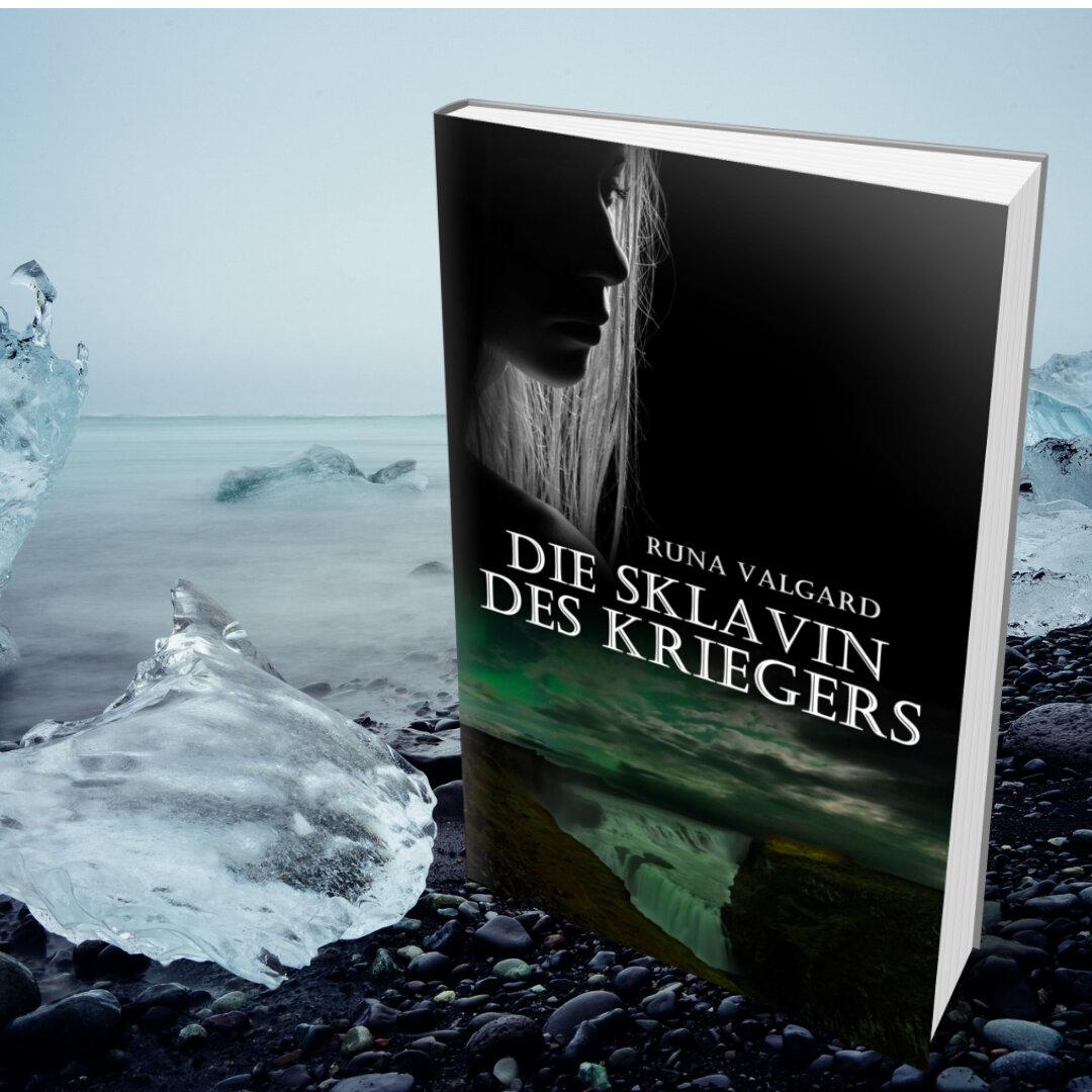 Wikingerroman: Runa Valgard – die Sklavin des Kriegers